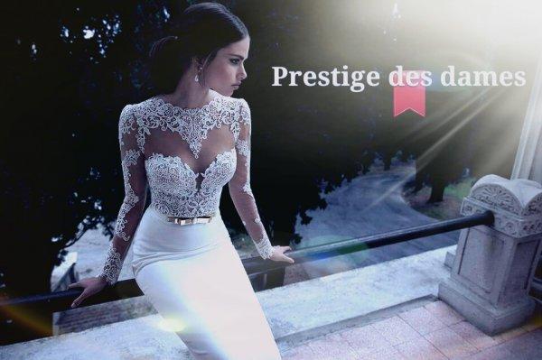 Le prestige des dames